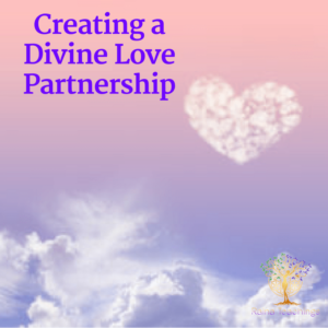 Creating A Divine Love Partnership