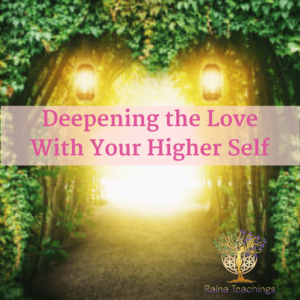 Deepening The Love With Higher Self