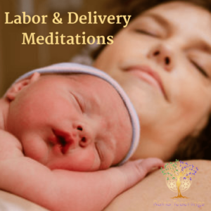 Labor And Delivery Meditations