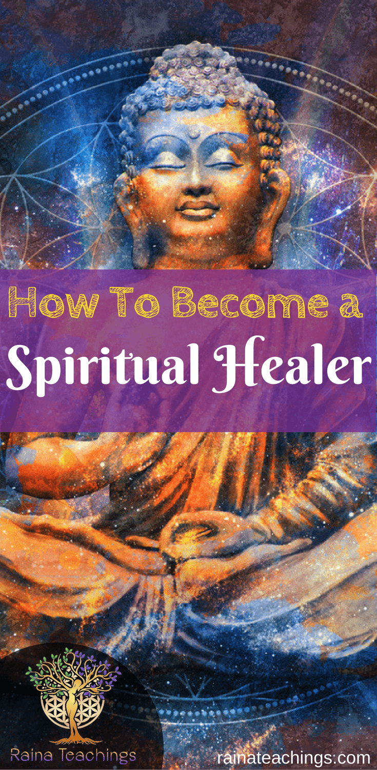 How to Become a Spiritual Healer