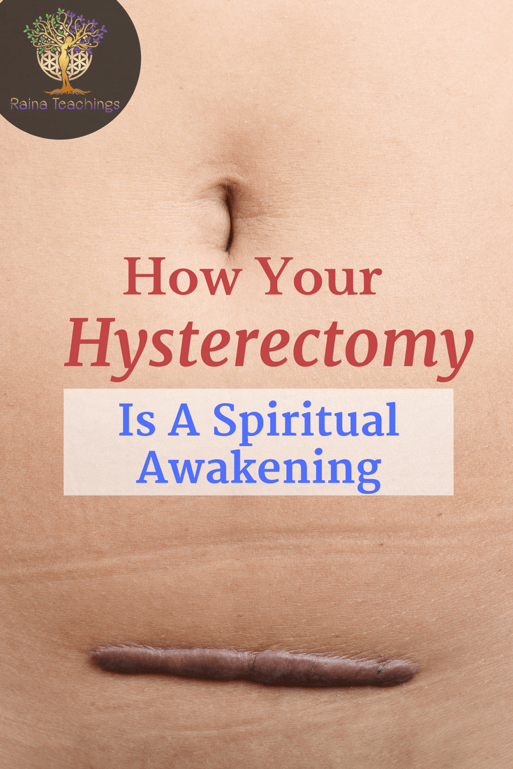 How Your Hysterectomy Is a Spiritual Awakening