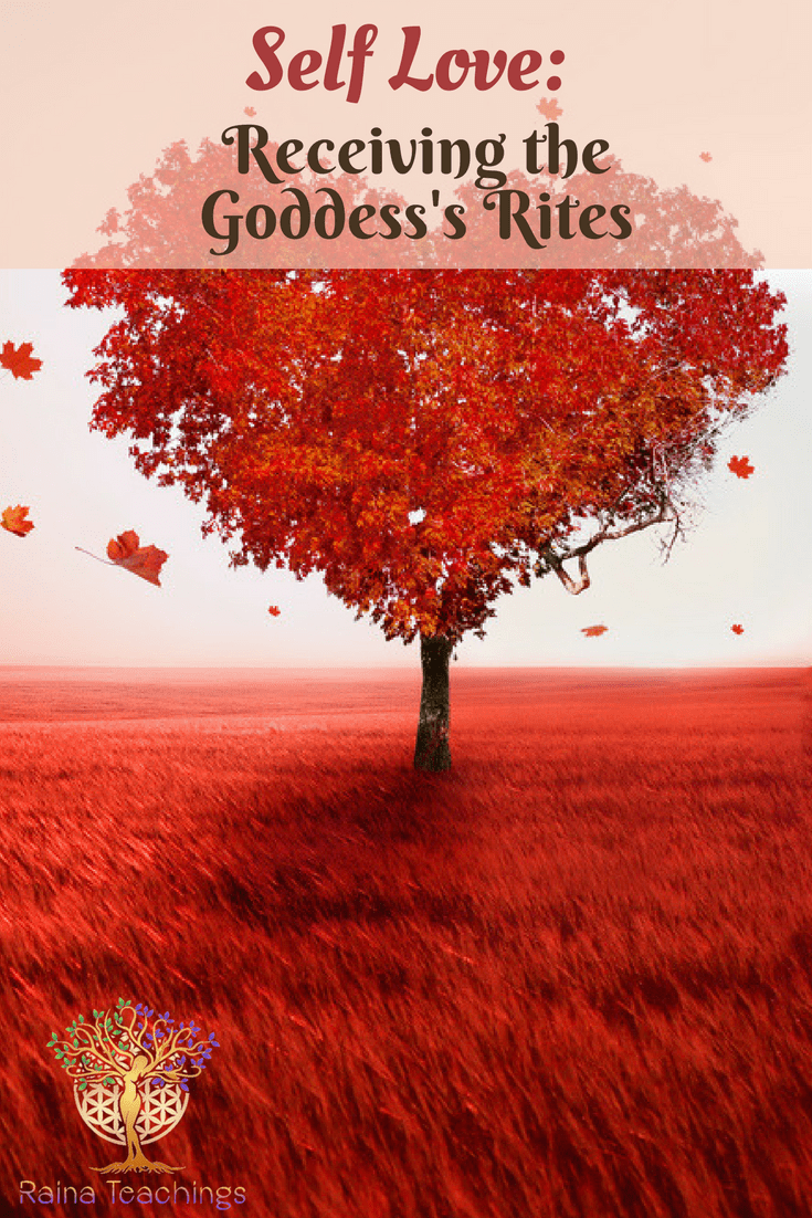 Self Love: Receiving the Goddess\'s Rites