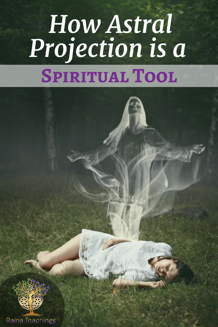 How Astral Projection Is A Spiritual Tool