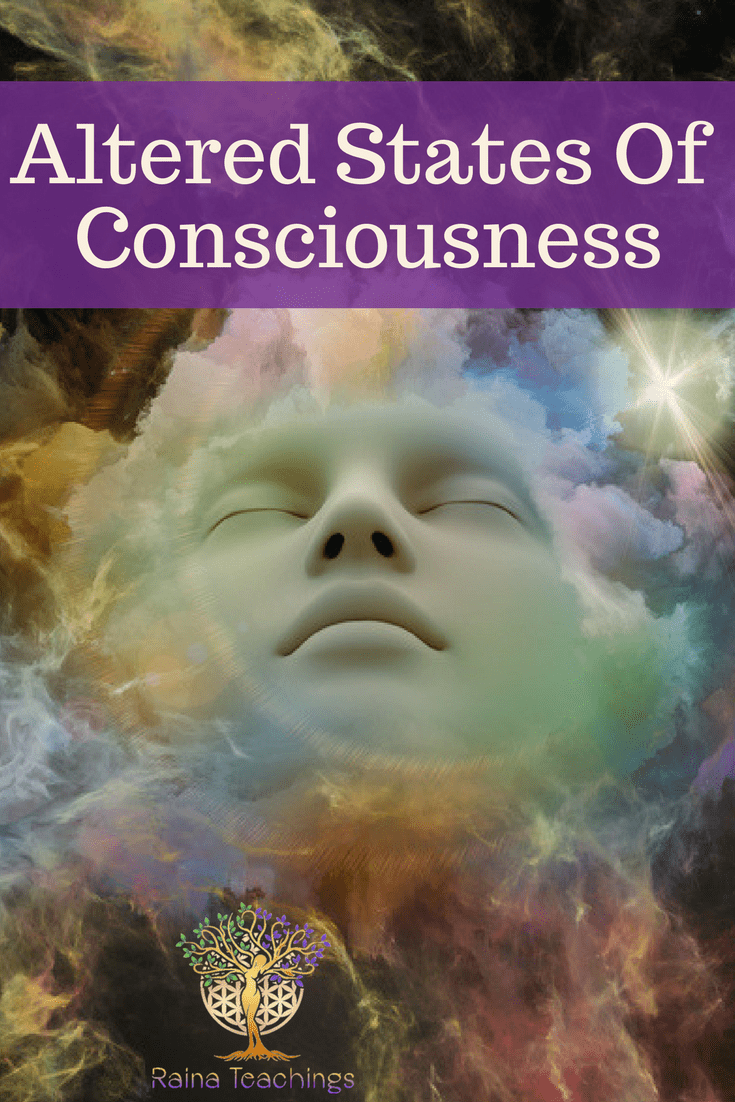 Altered State Of Consciousness | Raina Teachings