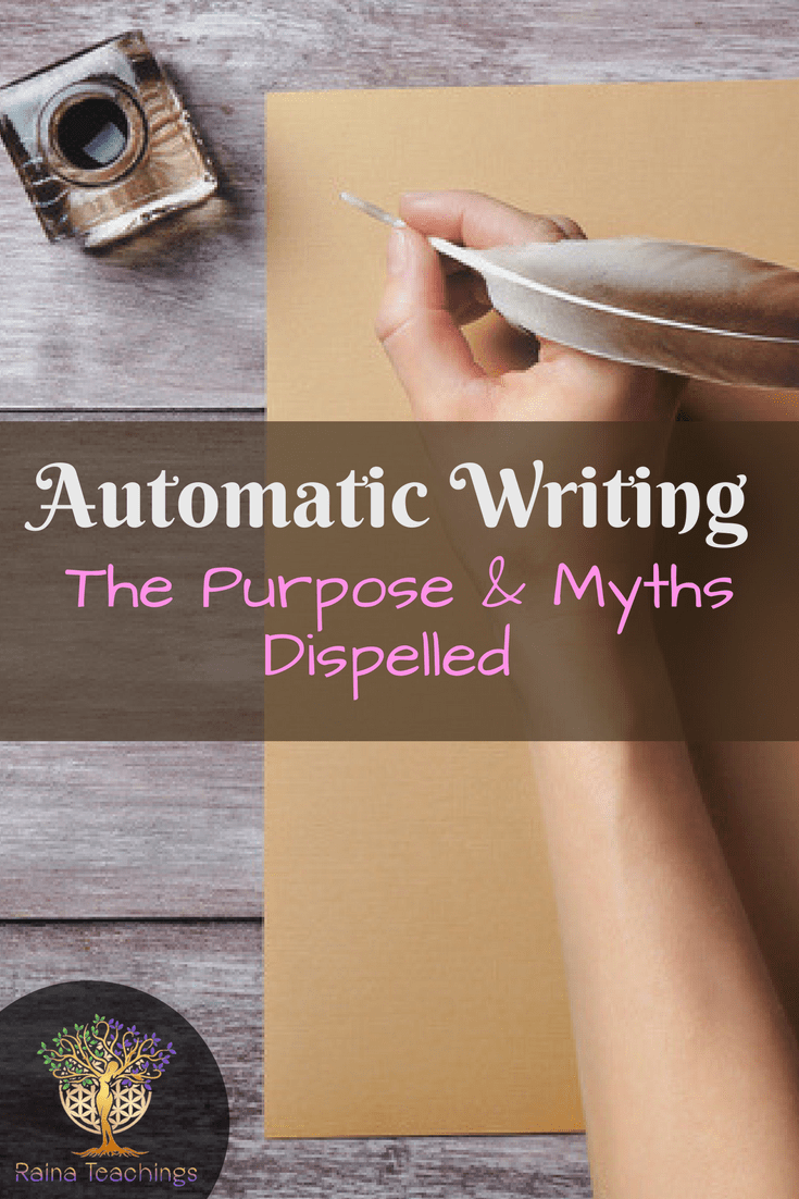 Automatic Writing: Purpose & Myths Dispelled