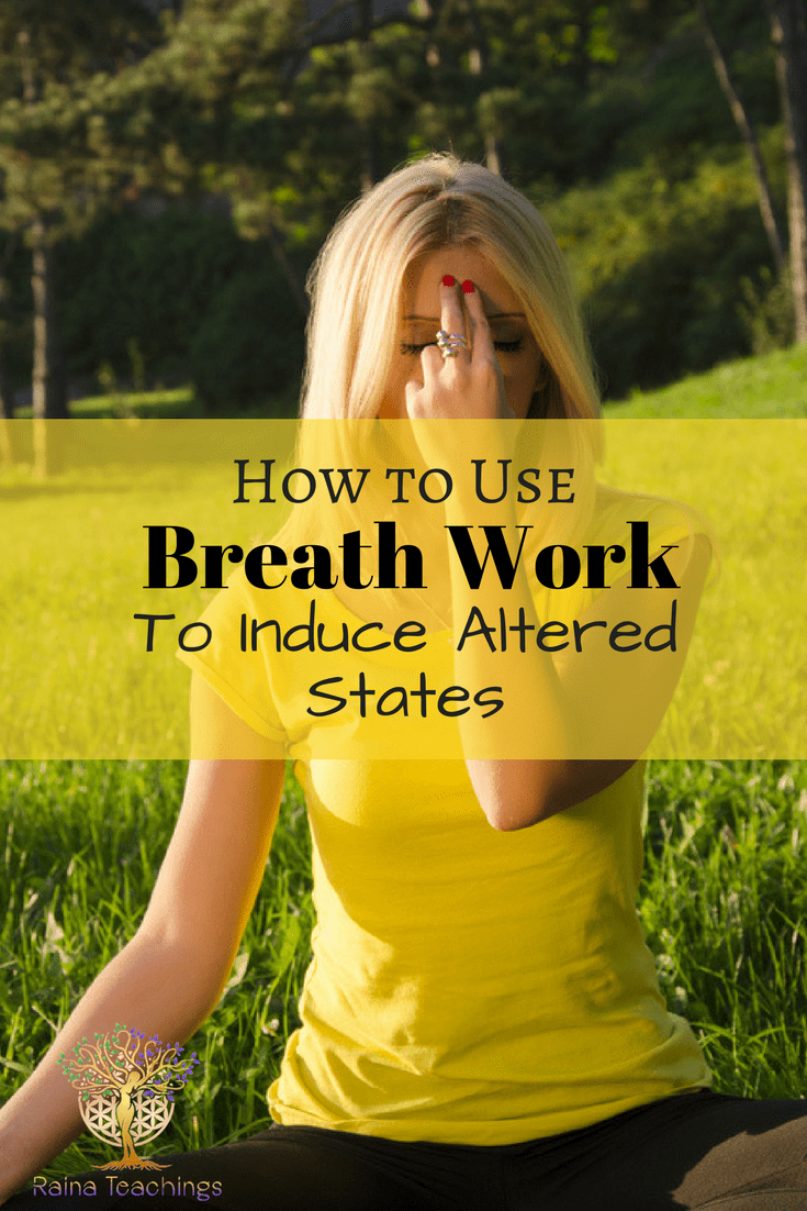 How to Use Breath Work to Induce Altered States