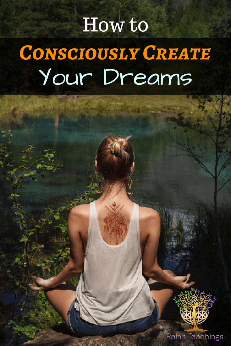 Tips on using visualization and the higher self to manifest your dreams | rainateachings #consciouscreation #dreams #spiritualdevelopment