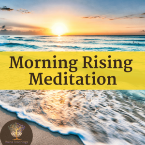 Morning Rising Meditation