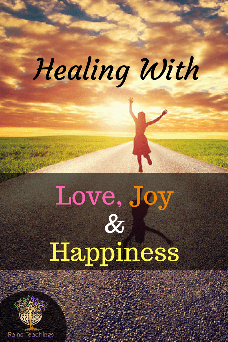 A channeled article about how holding love, joy  and happiness as a way of healing yourself | rainateachings #healing #channeling #lovejoyhappiness