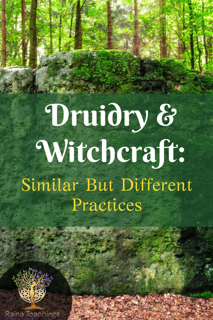 Druidry & Witchcraft: Similar But Different Practices