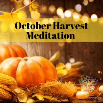 October Harvest Meditation