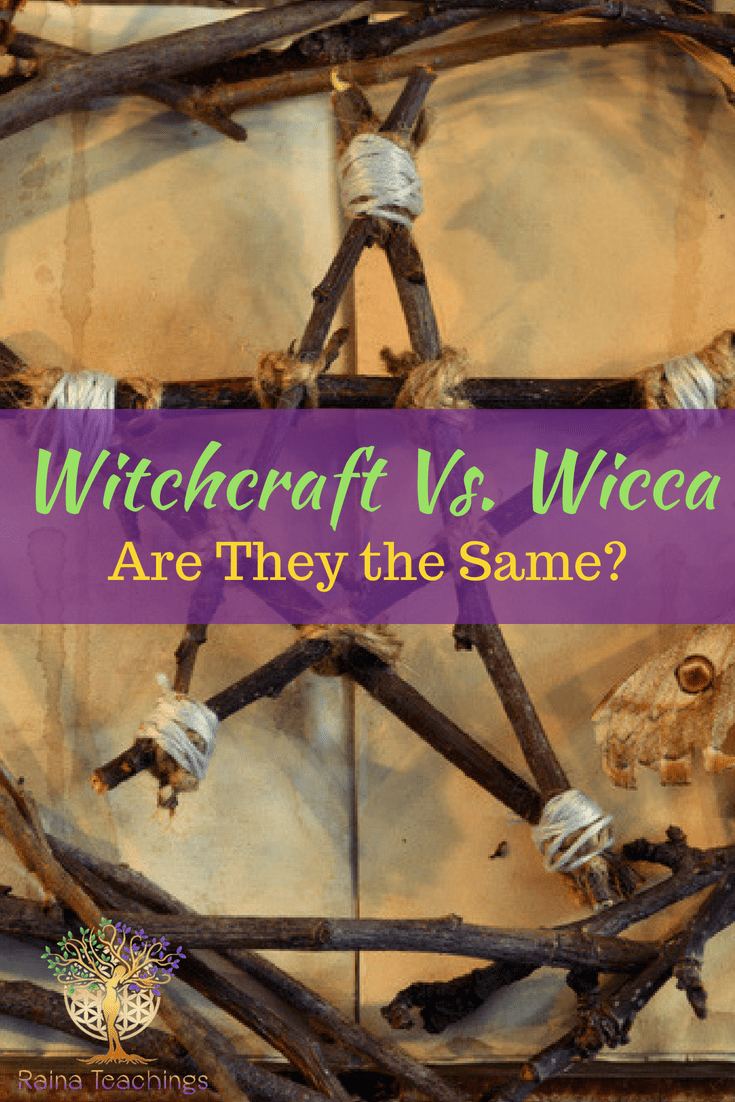 Witchcraft and Wicca, Learn the difference in these two natural old spiritual practices. | rainateachings #wicca #witchcraft #pagan #paganroots